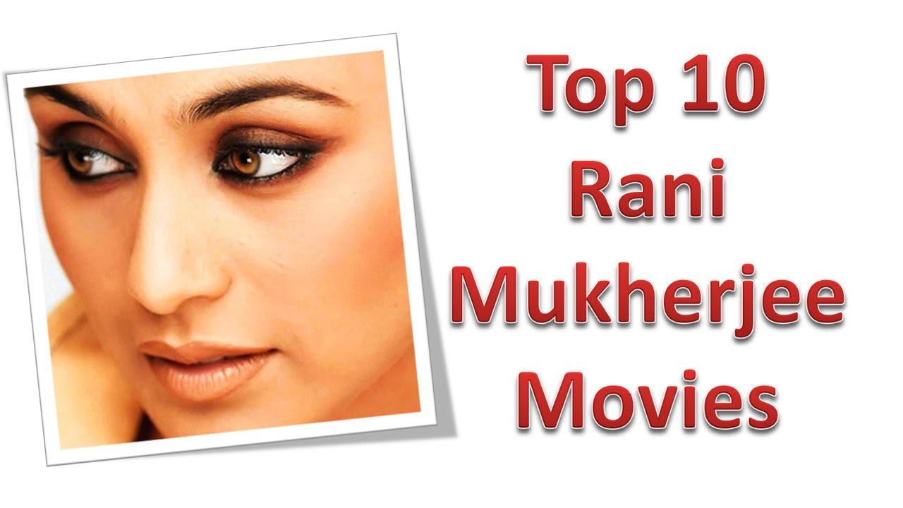 top 10 best rani mukherjee movies list - youtube