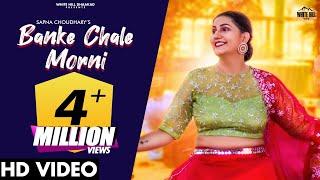 SAPNA CHOUDHARY : Banke Chale Morni (Full Video) Masoom Sharma | New Haryanvi Songs Haryanavi 2021