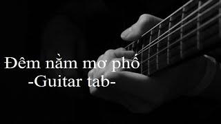 Đêm nằm mơ phố - Tab intro[Hướng dẫn Guitar]