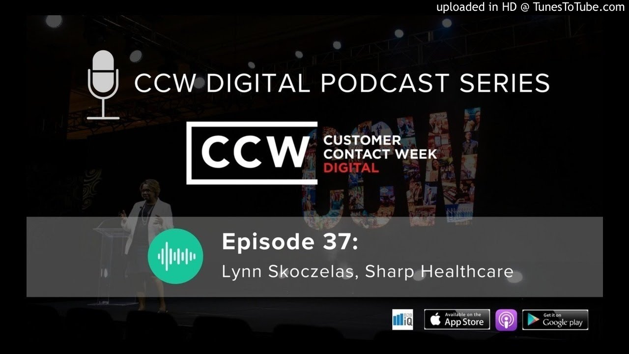 Ccw Digital Podcast 37 Lynn Skoczelas Sharp Healthcare