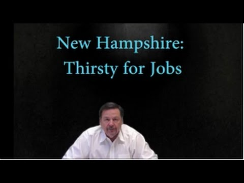 New Hampshire: Thirsty for Jobs