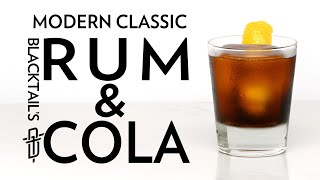 Modern Classic Blacktail's Rum and Cola