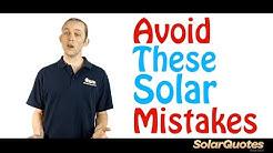 6 Mistakes Australians Make When Buying Solar