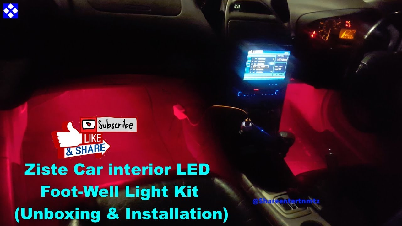 ziste car interior led foot well lights kit unboxing installation youtube. Black Bedroom Furniture Sets. Home Design Ideas