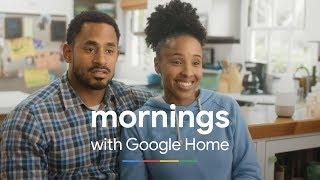 Mornings   Google Home
