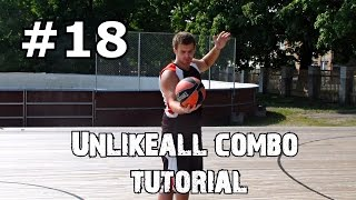 #18 Unlikeall combo tutorial Урок фристайла, комбинация