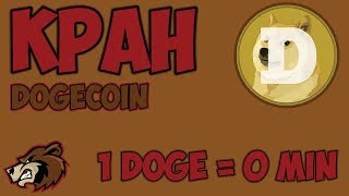 ЖИРНЫЙ DOGECOIN КРАН. 1 DOGE КАЖДЫЕ 0 МИНУТ