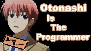 Anime Theory: Otonashi Is The Programmer (Angel Beats Theory)