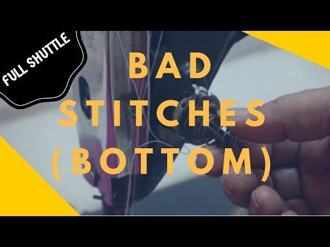 नीचे की सिलाई खराब आती है   (Bottom) Bad Stitches   Full Shuttle Machine   Selfrepair