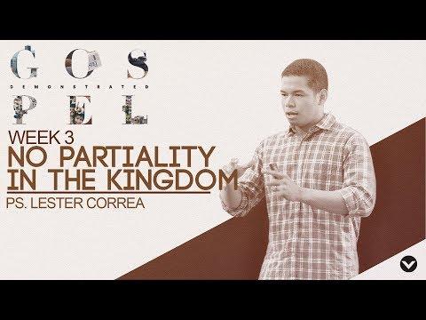 No Partiality in the Kingdom (Taglish) - Lester Correa