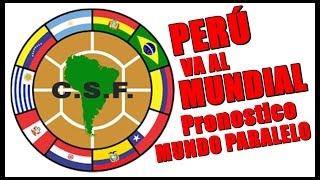 Adivinó que PERÚ iría al MUNDIAL Eliminatorias 2018 ultimas 4 fechas SUDAMÉRICA
