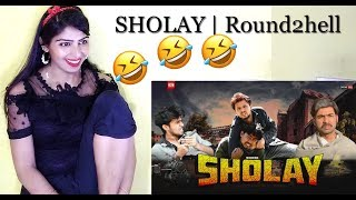 SHOLAY | Round2hell | R2h Reaction By Gaw Ki Chhori