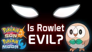 IS ROWLET EVIL? | Pokemon Sun and Moon Theory w/ KangasCloud