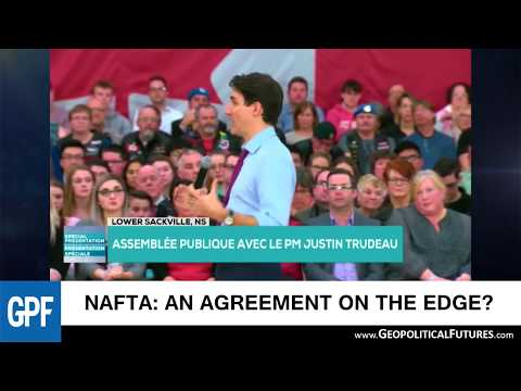 NAFTA: An Agreement on the Edge? | George Friedman Interview