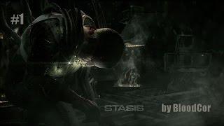 Страх и ужас в космосе (Stasis 2015)#1