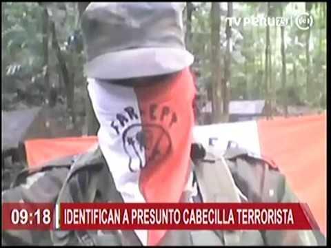 IDENTIFICAN A PRESUNTO  CABECILLA TERRORISTATVPERU