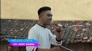 Melodi Cinta Voc.GERRY MAHESA Live in Kayen Sugio New Sinargembili