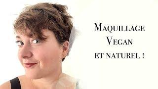 Vegan et naturel, mon maquillage de la rentrée 2018 !