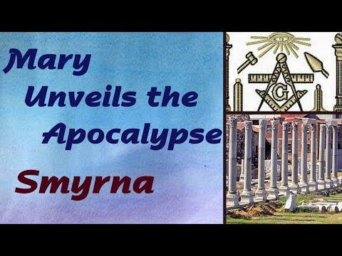 Mary Unveils the Apocalypse: Mark of the Beast, Smyrna