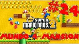 Guia de New Super Mario Bros 2 [100%] Parte 24 | Mundo 4-Mansion