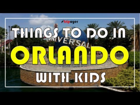 Things To Do In Orlando With Kids - 15 Best Things To Do