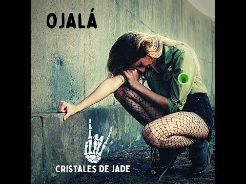 Ojalá (Cristales de Jade feat Leonel Calderón)