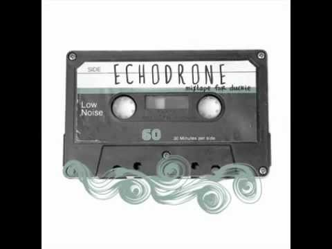 Echodrone - Cry Little Sister