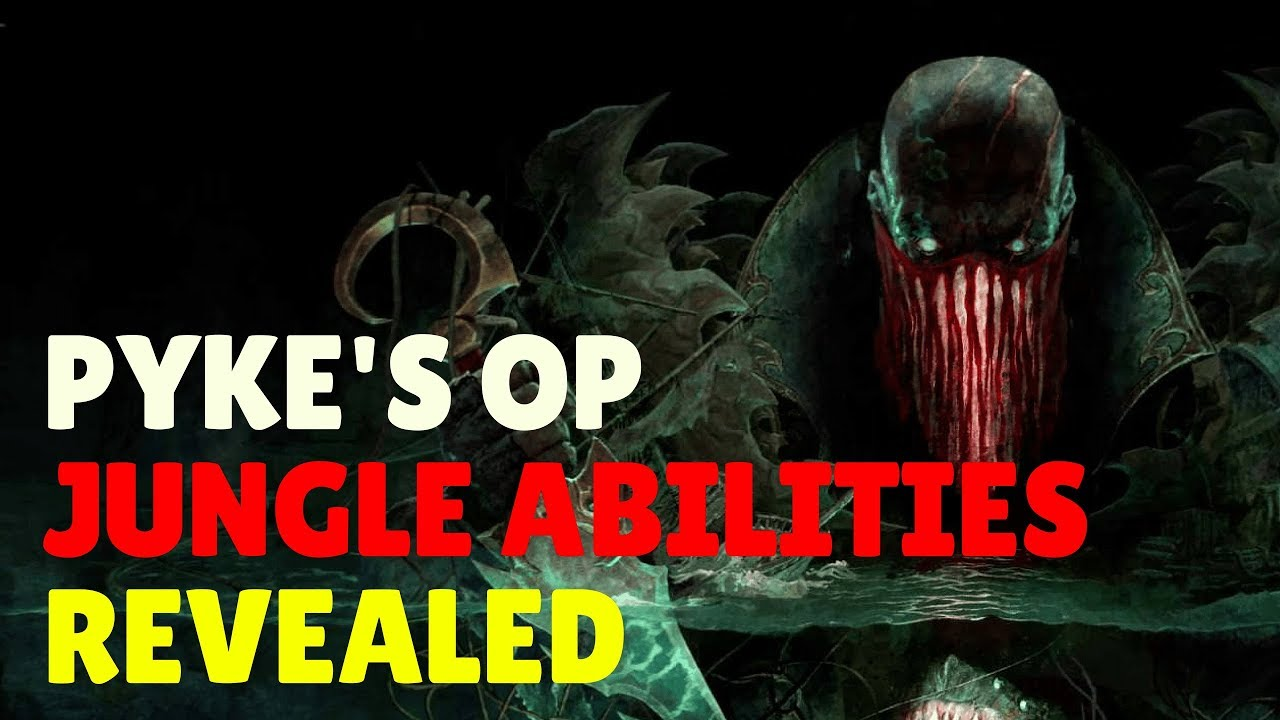 Pyke League Of Legends Abilities