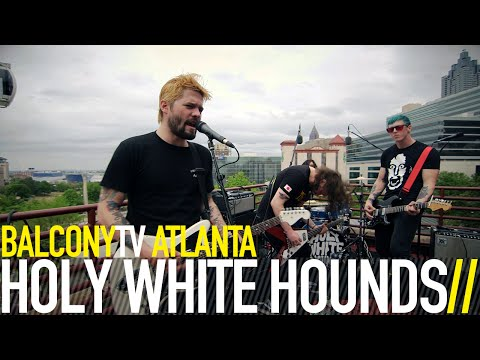 HOLY WHITE HOUNDS - SWITCHBLADE (BalconyTV) Mp3