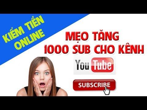 Cách Tăng Subscribe Cho Kênh Youtube 2020 | Cách Kiếm 1000 Subscribe Cho Kênh Mới