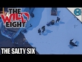 The Wild Eight | The Salty Six | Let's Play The Wild Eight Gameplay | S01E01