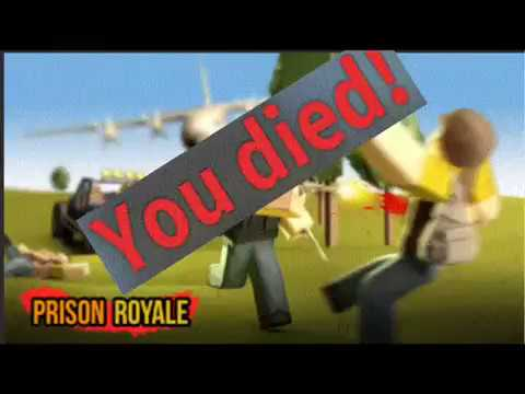 YOU DIED/// PRISON ROYALE