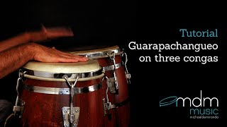 Guarapachangueo on 3 congas tutorial
