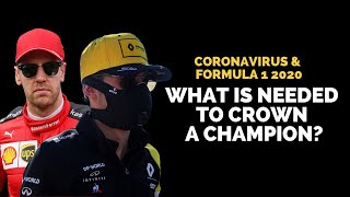 Coronavirus & Formula 1 2020 | What is needed to crown a champion? | Crash.net