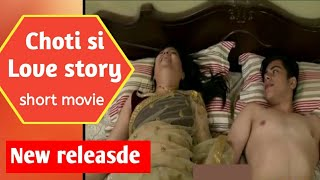 choti si love story new released  young boy love with older woman.