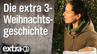 """Die """"extra 3""""-Weihnachtsgeschichte"""