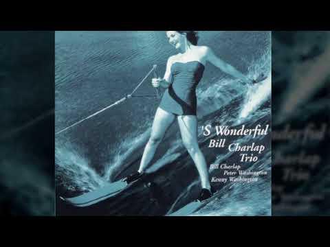 Bill Charlap Trio - 'S Wonderful
