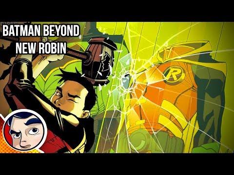Batman Beyond Robin Beyond Origin - Rebirth Complete Story