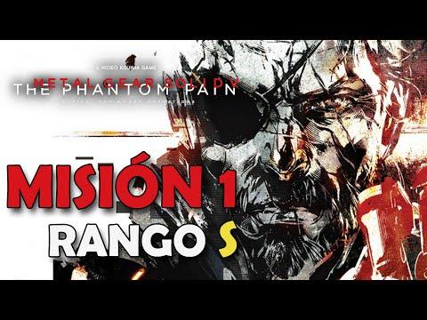 METAL GEAR SOLID V: THE PHANTOM PAIN - Misión 1 (Rango S)