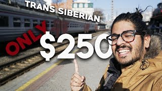 TRANS SIBERIAN FOR $250!?! - How we did the Trans Siberian for $250?