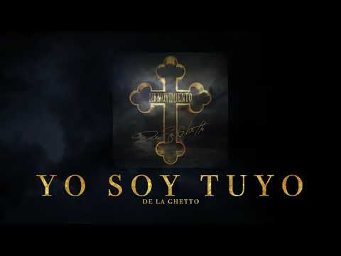 De La Ghetto - Yo Soy Tuyo