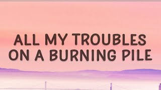 Mother Mother - Burning Pile (lyrics) | All my troubles on a burning pile