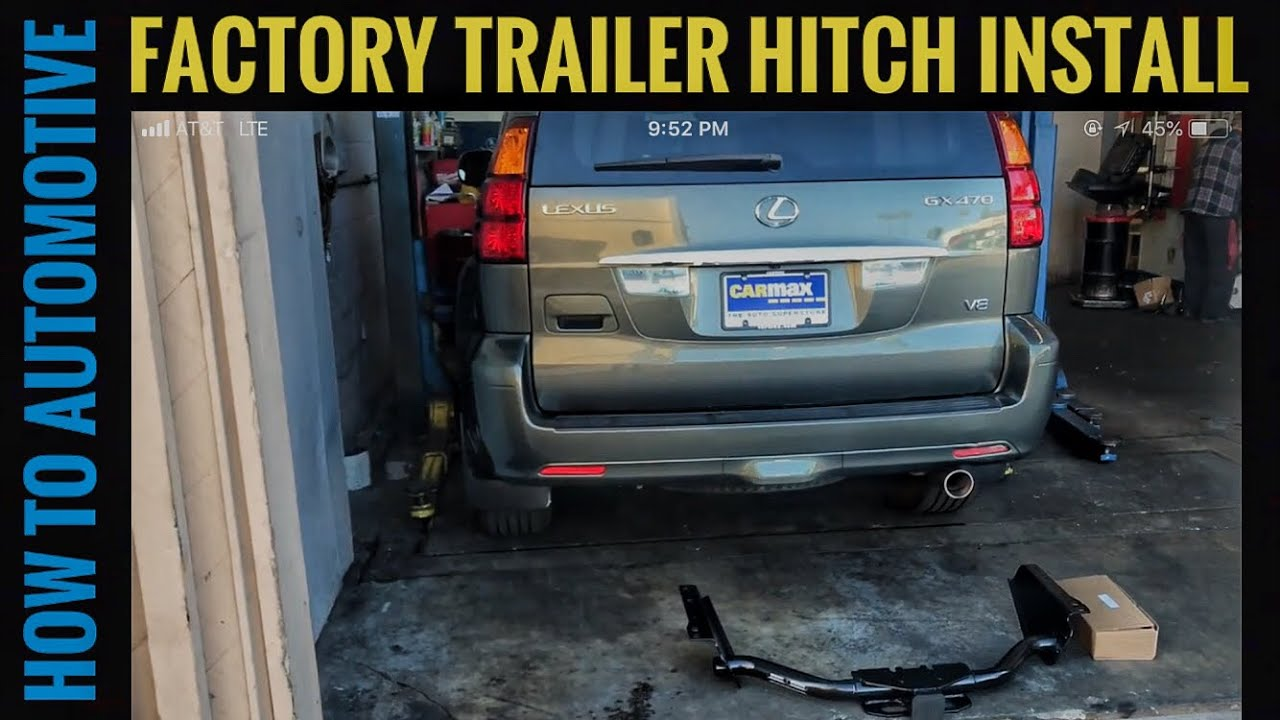 How to Install a Factory Trailer Hitch on a 20042009 Lexus GX470