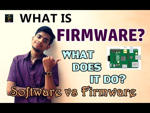 What Is FIRMWARE? | Software Vs. Firmware | Meaning And Significance Of Firmware