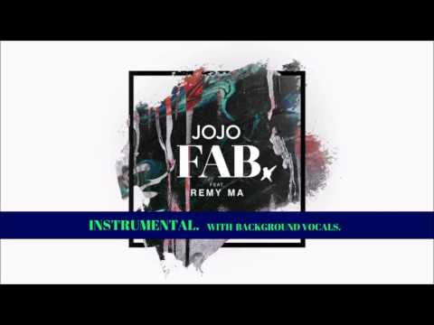 JoJo - FAB. (Official Instrumental with Background Vocals) ft. Remy Ma
