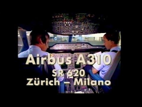 Flug im Cockpit eines A310 der Swissair SR620 Zürich - Milano (1990)