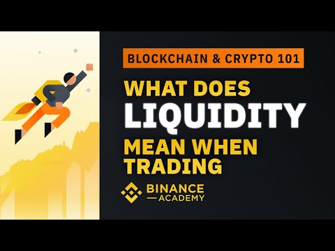 What Does Liquidity Mean When Trading?