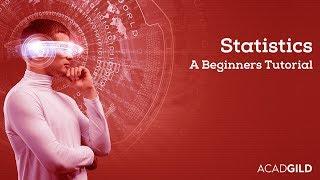 Statistics for Beginners 2018 | Introduction to Statistics | Statistics Tutorial for Data Analytics