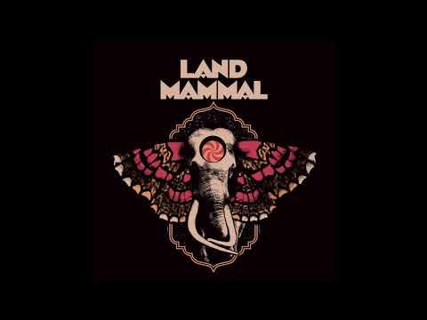 Land Mammal - Land Mammal (2019) Full EP