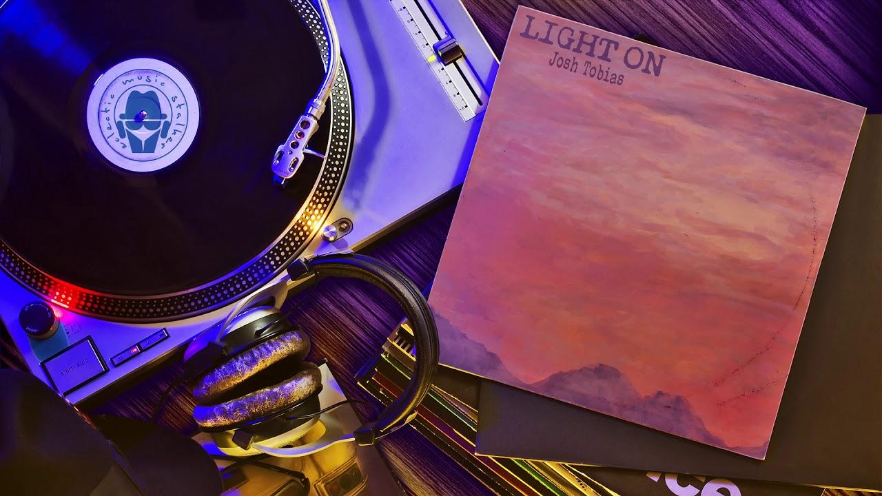 Josh Tobias - Light On